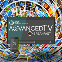 Advanced TV Breakfast presented by AT&T AdWorks