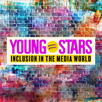 YoungStars: Inclusion in the Media World
