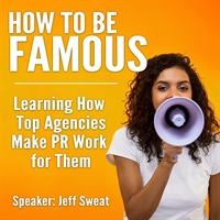 How to be Famous Workshop