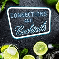 Connections and Cocktails