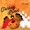 Turkey Bowl: Post Halloween Edition presented by Opera Mediaworks