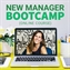 New Manager Bootcamp: Four Week Digital Course