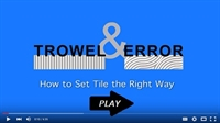 Trowel & Error FREE Video