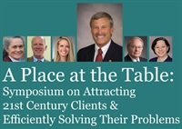 Symposium on Attracting 21st Century Clients & Efficiently Solving Their Problems