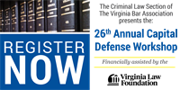 26th Annual Capital Defense Workshop