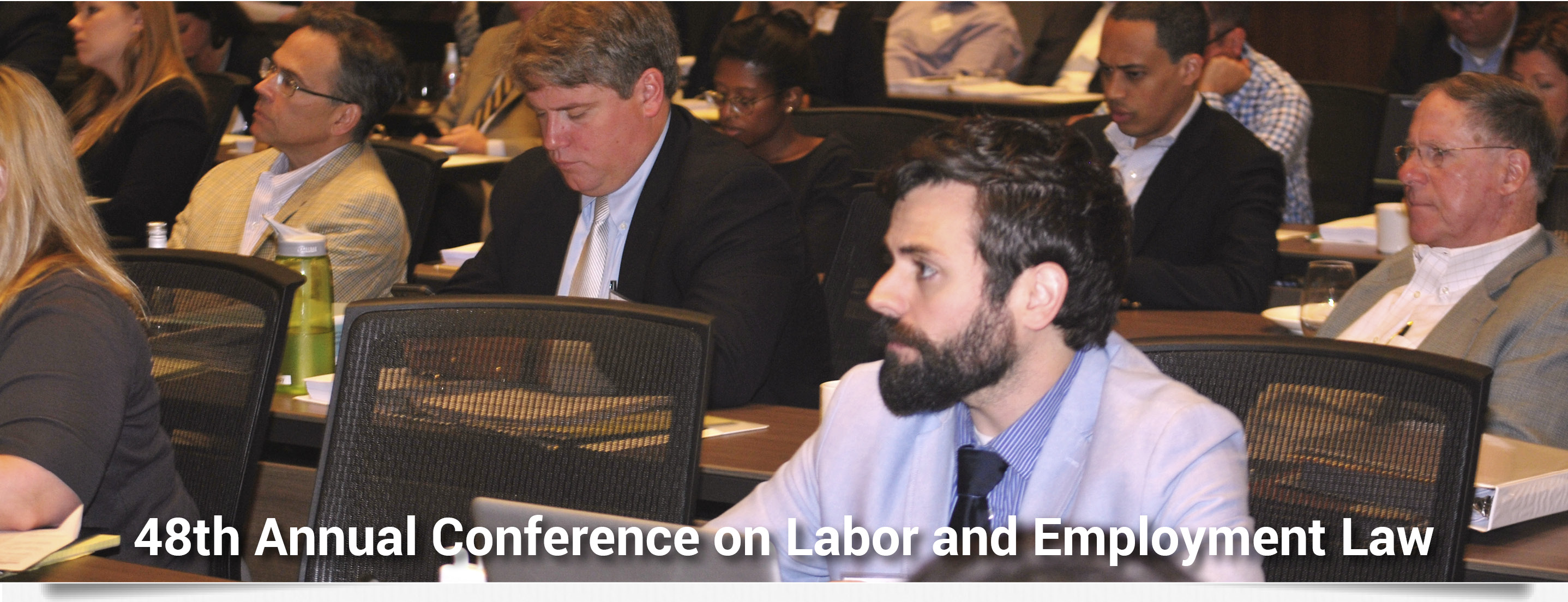 48th Annual Conference on Labor Relations and Employment Law; book rooms by Aug. 30