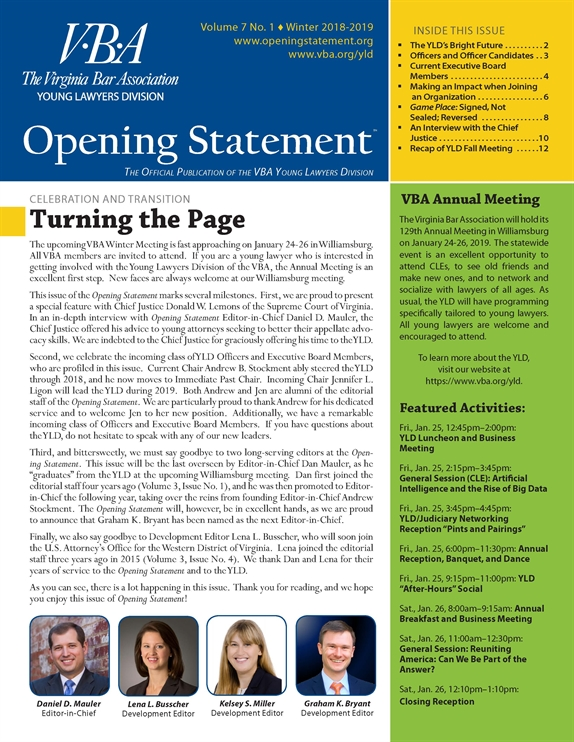 Opening Statement is a quarterly publication of the VBA Young Lawyers Division