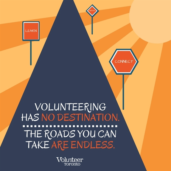 Volunteer quotes - volunteering has no destination. The roads you can take are endless.