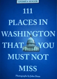 CMG Book Talk: 111 Places in Washington DC You Must Not Miss