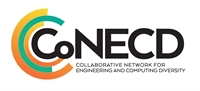 Collaborative Network for Engineering & Computing Diversity (CoNECD) Conference