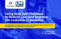 Using AI at Self-Checkout to Reduce Loss and Improve the Customer Experience (April 10 - 1:00PM EST)