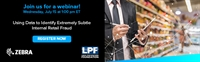 LPF Webinar: Using Data to Identify Extremely Subtle Internal Retail Fraud