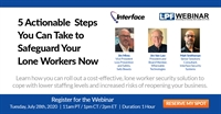 LPF & Interface Webinar: 5 Actionable Steps You Can Take to Safeguard Your Lone Workers Now