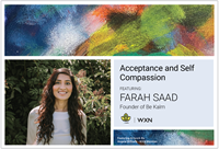 Unite & Rise Part 4: Acceptance and Self Compassion - Featuring Farah Saad - FREE Event