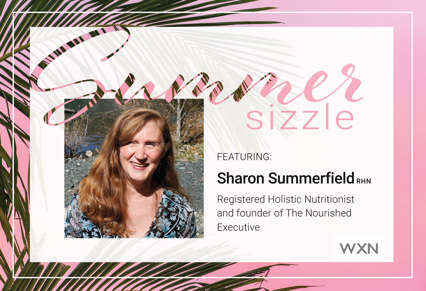 Summer Sizzle event series featuring Sharon Summerfield